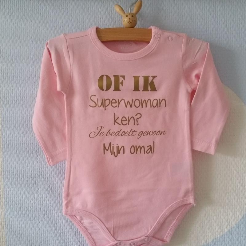 Zeer Baby Rompertje roze met grappige leuke tekst Of ik superwoman ken &KN94