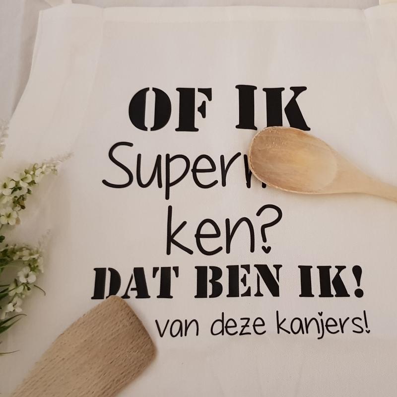 Keukenschort Met Grappige Tekst Bedrukt Cadeau Of Ik Superwoman Superman Ken Dat Ben Ik Vader Moeder Oma Opa Van Deze Kanjers Namen