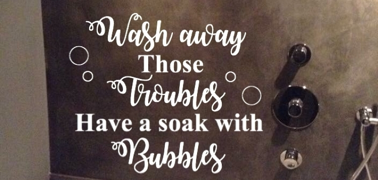 Badkamer sticker wash away those troubles have a soak with bubbles