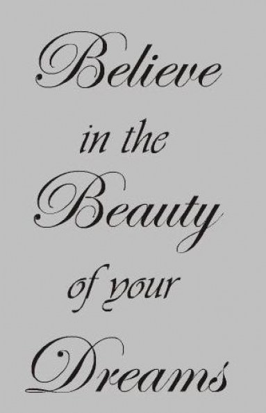Believe in the beauty in the beauty of your dreams sticker