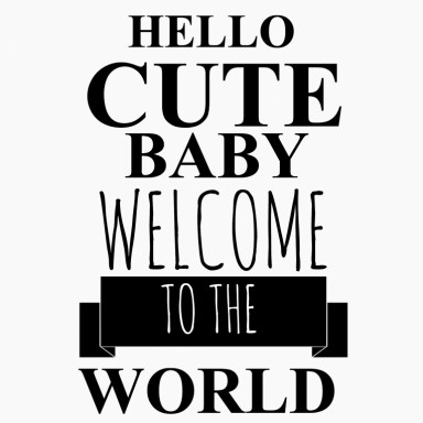 Tekstbord hello cute baby welcome to the world